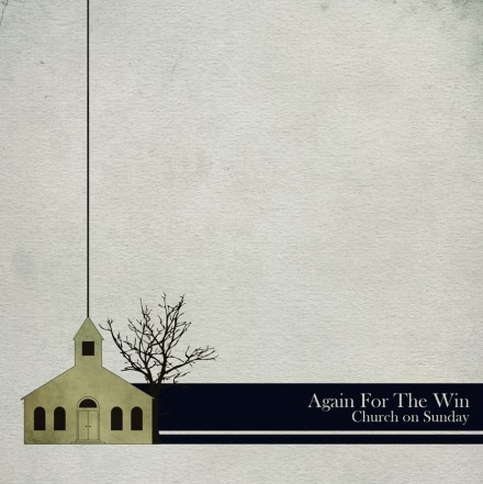 Again For The Win release new single: Church On Sunday