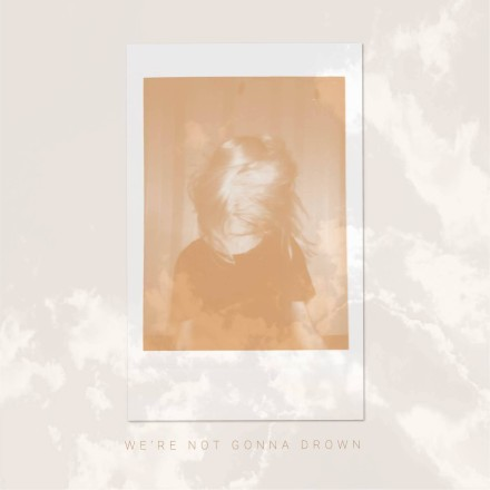 Carter Francis – We're Not Gonna Drown – available everywhere now